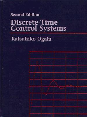 Discrete-Time Control Systems - Ogata, Katsuhiko