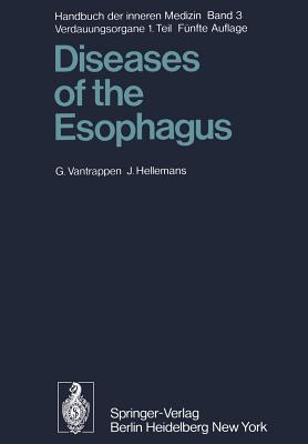 Diseases of the Esophagus - Vantrappen, G