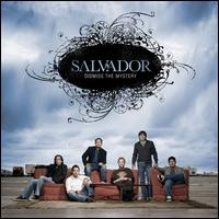 Dismiss the Mystery - Salvador
