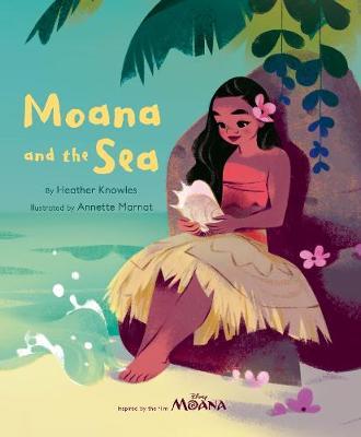 Disney Moana: Moana and the Sea - Knowles, Heather