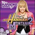 Disney's Karaoke Series: Hannah Montana, Vol. 2