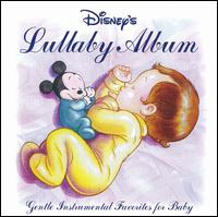 Disney's Lullaby Album: Gentle Instrumental Favorites for Babies - Disney