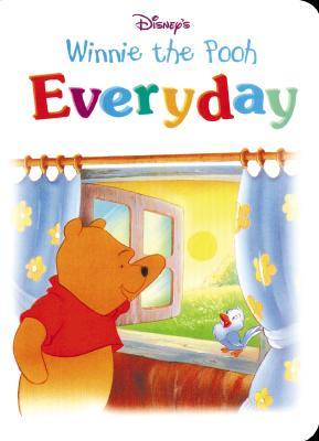 Disney's Winnie the Pooh: Everyday - Hunt, Laura, and Milnes, Ellen, and Random House Disney