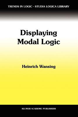 Displaying Modal Logic - Wansing, Heinrich