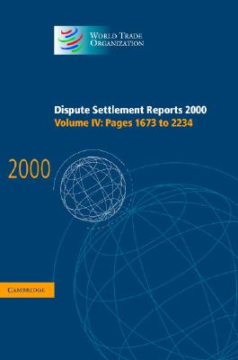 Dispute Settlement Reports 2000: Volume 4, Pages 1673-2234 - World Trade Organization (Editor)