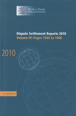Dispute Settlement Reports 2010: Volume 4, Pages 1565-1906 - World Trade Organization