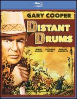 Distant Drums [Blu-ray] - Raoul Walsh