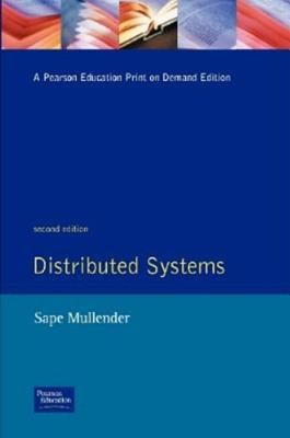 Distributed Systems - Mullender, Sape