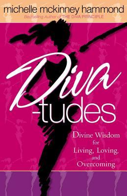 Diva-Tudes - Hammond, Michelle McKinney