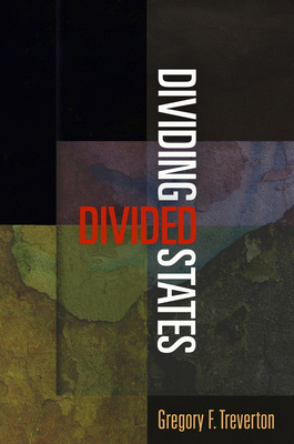 Dividing Divided States - Treverton, Gregory F