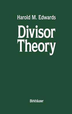 Divisor Theory - Edwards, Harold M