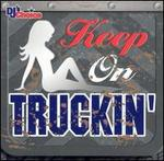 DJ's Choice: Keep on Truckin'