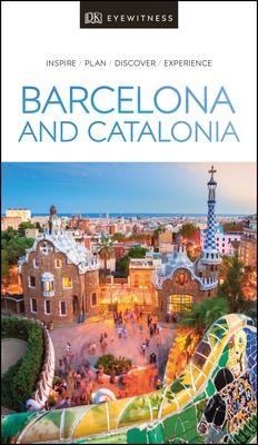 DK Eyewitness Barcelona and Catalonia - DK Eyewitness
