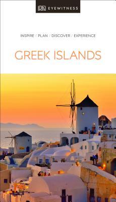 DK Eyewitness Greek Islands - DK Eyewitness