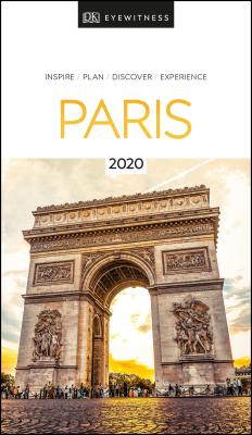 DK Eyewitness Paris: 2020 (Travel Guide) - DK Eyewitness