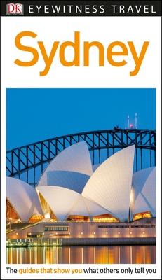 DK Eyewitness Sydney - Dk Eyewitness