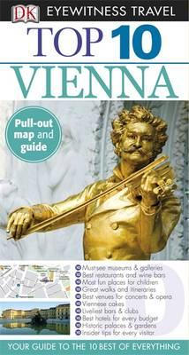 DK Eyewitness Top 10 Travel Guide: Vienna - Zoech, Irene, and Leidig, Michael