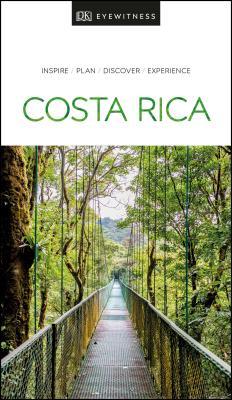 DK Eyewitness Travel Guide Costa Rica - DK Eyewitness