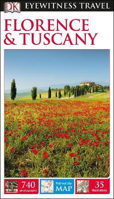 DK Eyewitness Travel Guide Florence & Tuscany - DK