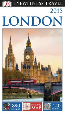 DK Eyewitness Travel Guide: London - Leapman, Michael, and DK Publishing, and DK