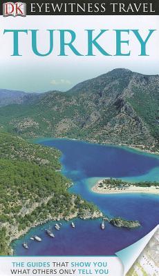 DK Eyewitness Travel Guide: Turkey - Swan, Suzanne