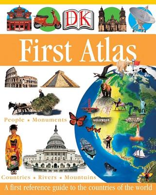 DK First Atlas: A First Reference Guide to the Countries of the World - Ganeri, Anita, and Oxlade, Chris