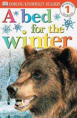 DK Readers L1: A Bed for the Winter - Wallace, Karen