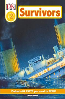 DK Readers L2: Survivors: The Night the Titanic Sank - Jenner, Caryn