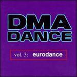 DMA Dance, Vol. 3: Eurodance