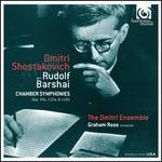 Dmitri Shostakovich: Chamber Symphonies Opp. 49a, 110a, 118a (arr. Rudolf Barshai)
