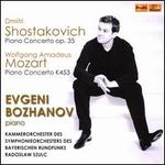 Dmitri Shostakovich: Piano Concerto Op. 35; Mozart: Piano Concerto K453