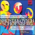 Dmitry Shostakovich: Piano Quintet; Piano Trio No. 2; Waltzes; Arnold Schoenberg: Ode to Napoleon; Verklärte Nache