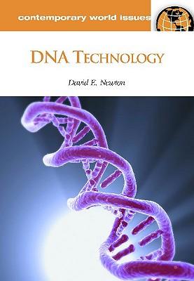 DNA Technology: A Reference Handbook - Newton, David E