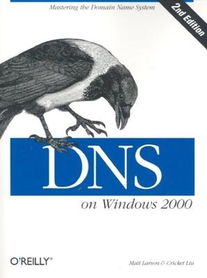 DNS on Windows 2000 - Larson, Matt