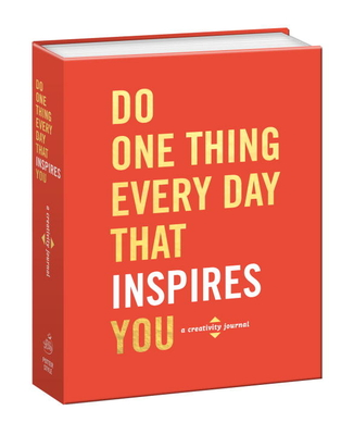 Do One Thing Every Day That Inspires You - Rogge, Robie
