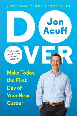 Do Over: Make Today the First Day of Your New Career - Acuff, Jonathan