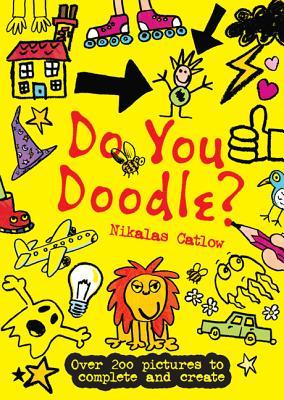 Do You Doodle? - Catlow, Nikalas