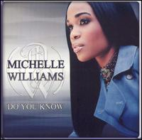 Do You Know [Sanctuary] - Michelle Williams