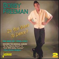 Do You Want to Dance?: The Best of 1956-1961 - Bobby Freeman