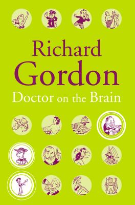 Doctor on the Brain - Gordon, Richard