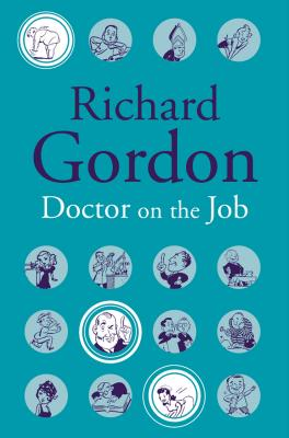 Doctor on the Job - Gordon, Richard