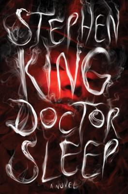 Doctor Sleep - King, Stephen