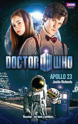 Doctor Who: Apollo 23 - Richards, Justin