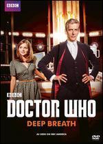 Doctor Who: Deep Breath - Ben Wheatley