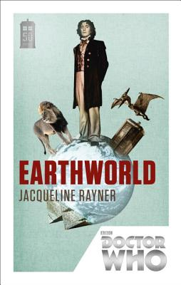 Doctor Who: Earthworld: 50th Anniversary Edition - Rayner, Jacqueline