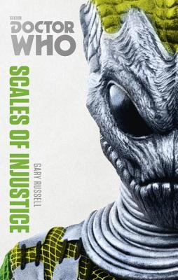 Doctor Who: Scales of Injustice: The Monster Collection Edition - Russell, Gary
