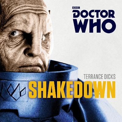 Doctor Who: Shakedown: A 7th Doctor Novel - Dicks, Terrance, and Starkey, Dan (Read by)