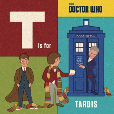 Doctor Who: T is for TARDIS -