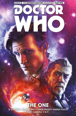 Doctor Who: The Eleventh Doctor: The One - Spurrier, Simon, and Fraser, Simon (Artist)