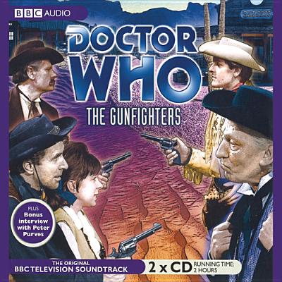 Doctor Who: The Gunfighters - Cotton, Donald